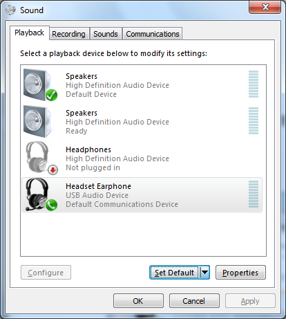 if your headsetspeakersheadphones do not have a tick beside them to confirm they are the default device then set this by clicking set default towards